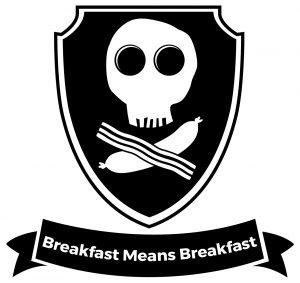 Breakfast Means Breakfast